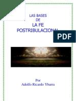 Las Bases de La Fe Postribulacional - Adolfo Ricardo Ybarra