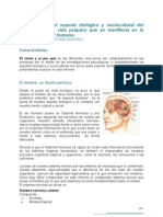informe sobre la influencia o soporte biológico y sociocultural del desarrollo de la vida psíquica que se manifiesta en la conducta  del ser humano. (2)