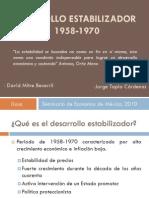 Desarrollo Estabilizador México 1958-1970
