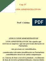 CAP IV - ATOS E FATOS