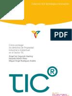 Cómo proteger los derechos de Propiedad Industrial e Intelectual en el SectorTIC