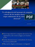 Divulgación de mensaje de Campaña por medios masivos en la recta final - Carlos-Pineda