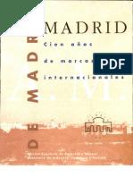De Madrid a Madrid, Cien años de Marcas Internacionales 1891-1991