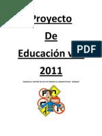 PROYECTO DE EDUCACIÓN VIAL 2011