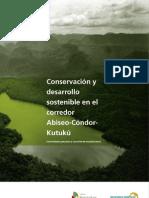 Conservacion y Desarrollo Sostenible en El Corredor Abiseo+Condor+Kutuku_Jorge Elliot_PBCh_2009