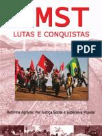 MST Lutas e Conquistas