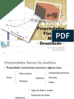 Propriedades F+¡sicas da Madeira - Densidade