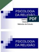 Psicologia da Religião - Cap.1 Definição, História e Métodos