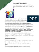 DEFINICIÓN DE INFORMÁTICA