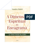Eneagrama - A Dimensão Espiritual do Eneagrama - As Noves Faces da Alma - Sandra Maitri