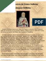Maçonaria - Breve História da Ordem DeMolay