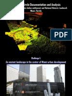 The Miami Circle Documentation and Analysis