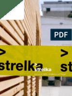Strelka