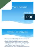How 'Fair' is Fairness_v1.0