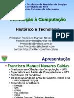 Historico e tecnologia