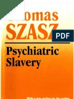 Psychiatric Slavery - Thomas Szasz