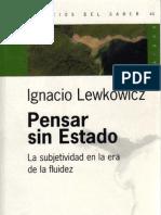 Lewkowicz Ignacio - Pensar Sin Estado