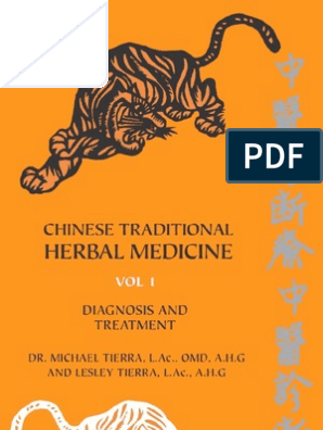 Michael Tierra - Chinese Traditional Herbal Medicine (Vol I