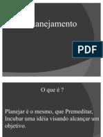 Apresentação - O Planejamento estratégico