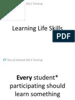Learning Life Skills