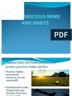 Subconscious Mind and Habits