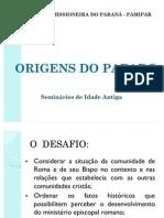 SEMINÁRIO - AS ORIGENS DO PAPADO