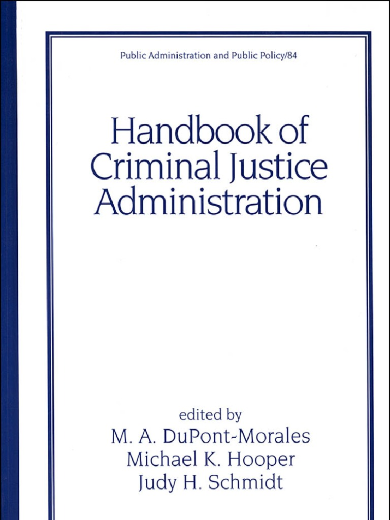 Delightful Handbook Of Criminal Justice Administration   Plea Bargain   Crime U0026 Justice