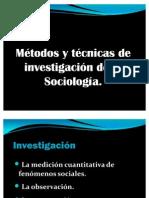 Métodos y técnicas de investigación de la Sociología