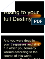 Rising to Your Full Destiny