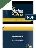 Apresentação (preliminar) Anjos do Brasil