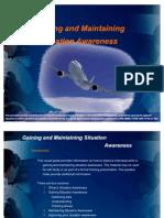 Gaining and Maintaining Situation Awareness