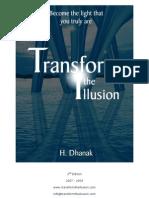 Transform the Illusion
