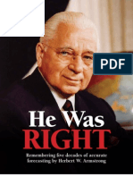 He Was Right  by Herbert W. Armstrong