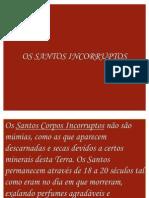SANTOS INCORRUPTOS - Portugues