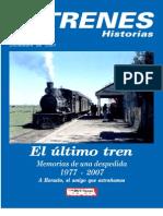 MDT TRENES (Historias. Diciembre de 2007) - El Último Tren (Memorias de una Despedida) [Desbloqueado]