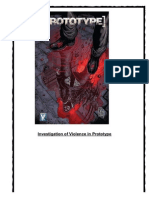 Investigation of Violence and Masculinity in Prototype