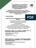 Cronograma de Ações e Serviços disponibilizados para os Profissionais da rede Municipal de Educação de Mairinque, através da Equipe Inclusiva
