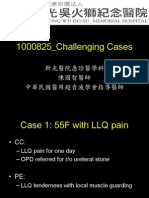 1000825 Challenging Cases