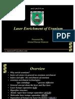 Laser Enrichment of Uranium