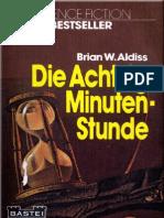 Aldiss, Brian W. - Die Achtzig Minuten Stunde