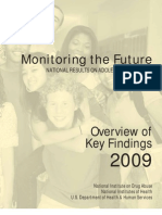 Monitoring the Future Overview 2009