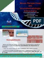 Novas Perspectivas Em Imunohematologia Eritrocitaria
