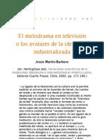 El melodrama en televisión o los avatares de la identidad industrializada