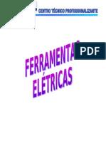 4-FERRAMENTAS ELÉTRICAS
