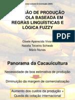 Previsão de Produção Agrícola baseada em Regras Linguísticas e Lógica Fuzzy - Por Natalia Teixeira Schwab