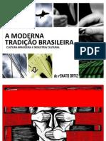 A moderna tradição Brasileira