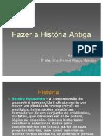 Reflexões sobre o fazer História Antiga