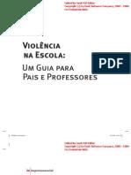 NEV-USP. Violência na Escola - Guia para pais e professores[1]