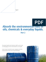 Absorb the environmental risks of oil, chemicals and everyday liquids