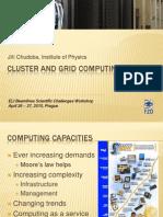 J.chudoba-Cluster and Grid Computing